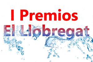 El Llobregat organiza los I Premios Llobregat ¡Vota aquí a tus candidatos y gana premios!