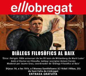 'Ètica i Religió: 500è aniversari de les 95 tesis de Wittenberg de Martí Luter'