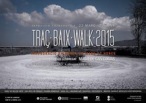 TRAÇ • BAIX • WALK • 2015, una finestra gràfica al Parc Agrari
