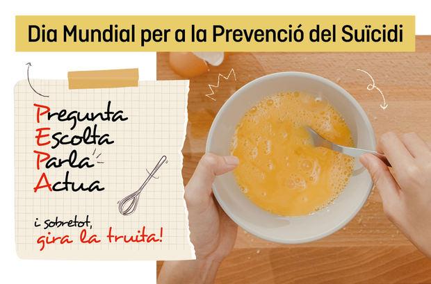 """""""Pregunta, Escucha, Habla y Actúa y, sobre todo, gira la tortilla"""", la nueva campaña del Parque Sanitario Sant Joan de Déu contra el suicidio"""