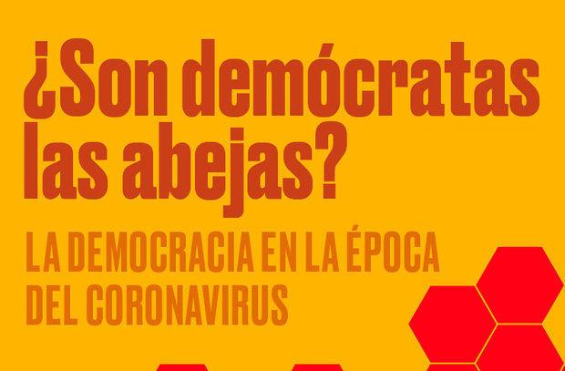 Antonio Fornés y Jesús A. Vila preparan la segunda edición de su libro sobre la democracia y el coronavirus