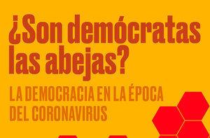 """Ya disponible en formato digital el libro """"¿Son demócratas las abejas?"""" de Jesús Vila y Antonio Fornés"""
