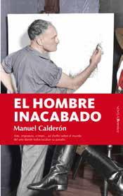 """""""El hombre inacabado"""", un thriller sobre el mundo del arte"""