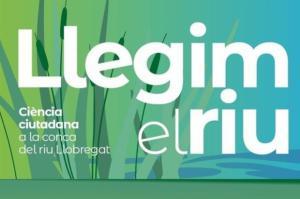 L'Hospitalet participa en el proyecto de ciencia ciudadana Llegim el riu
